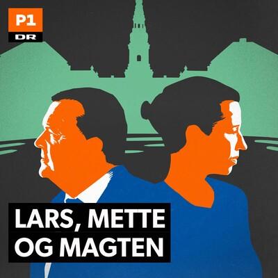 Lars, Mette og Magten