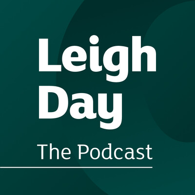 Leigh Day: The Podcast
