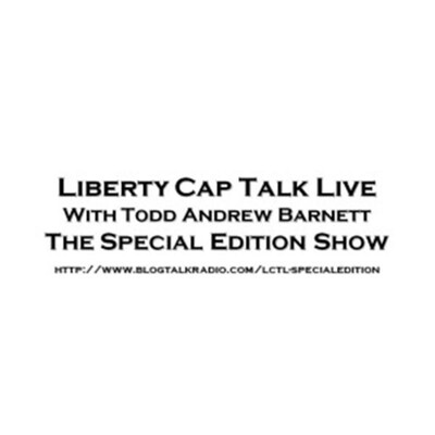 Liberty Cap Talk Live: The Special Edition Show