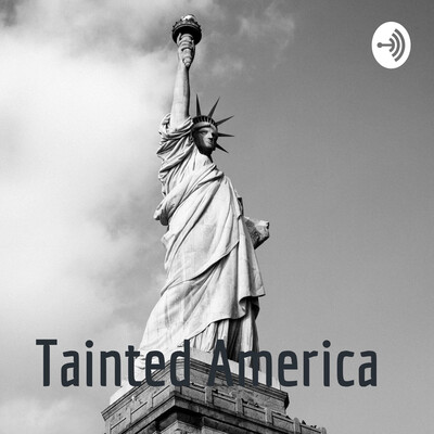 Tainted America