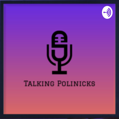 Talking PoliNicks