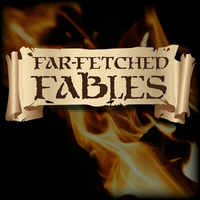 Far Fetched Fables