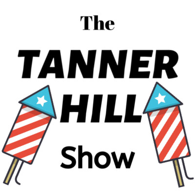 The Tanner Hill Show