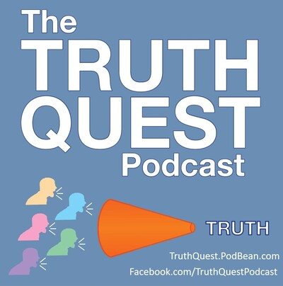 The Truth Quest Podcast