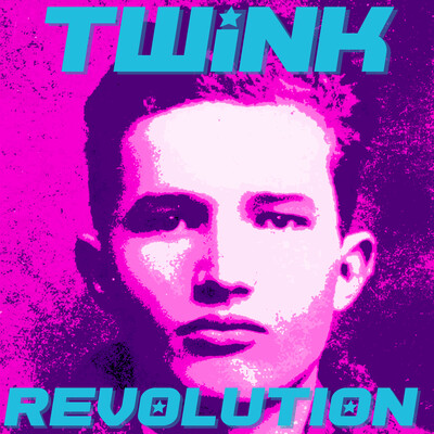 Twink Revolution Podcast
