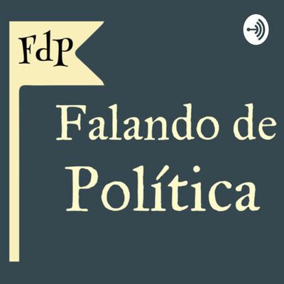 FdP: Falando de Política