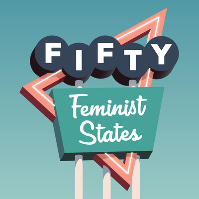 Fifty Feminist States