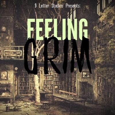 Feeling Grim