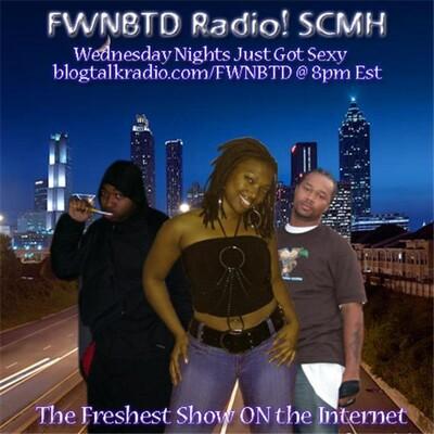 FWNBTD RADIO! SMCH