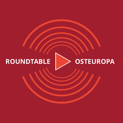 Roundtable Osteuropa