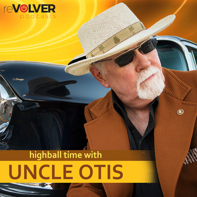 Highball Time with Uncle Otis