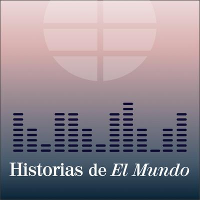 Historias de El Mundo