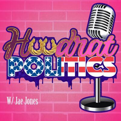 Hoodrat Politics