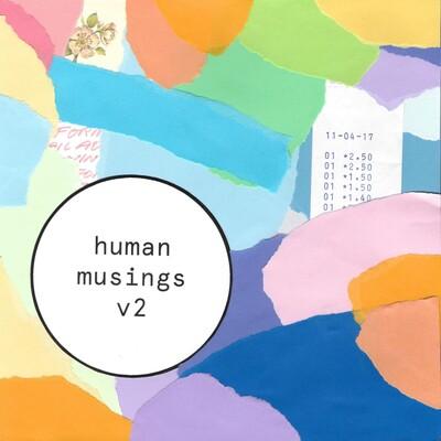 Human Musings