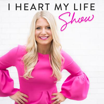 I Heart My Life Show
