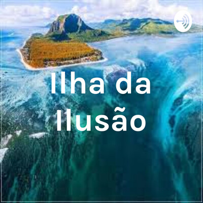 Ilha da Ilusão