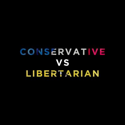 Conservative Vs Libertarian