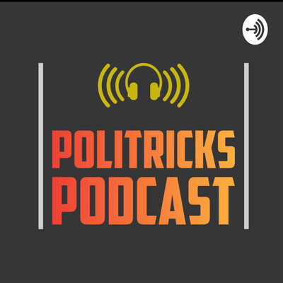 Politricks Podcast