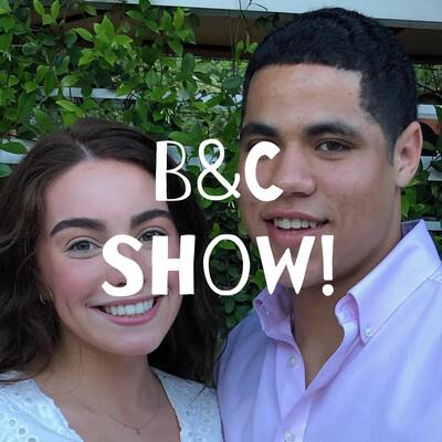 B&C Show!