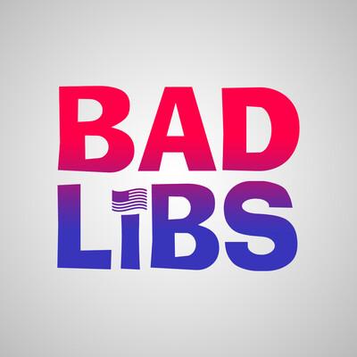 Bad Libs