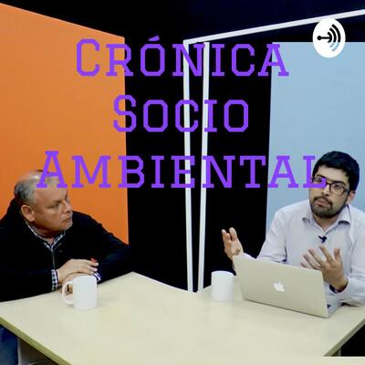 Crónica Socio Ambiental