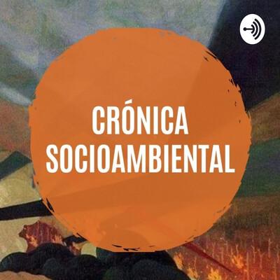 Crónica Socioambiental: Voces de los Territorios