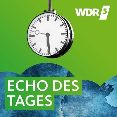 WDR 5 Echo des Tages