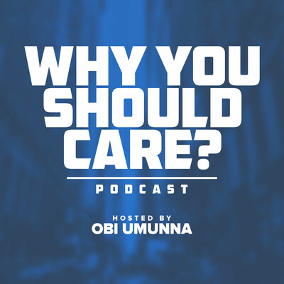 Why You Should Care?