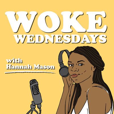 Woke Wednesdays
