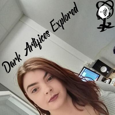 Dark Artifices Explored