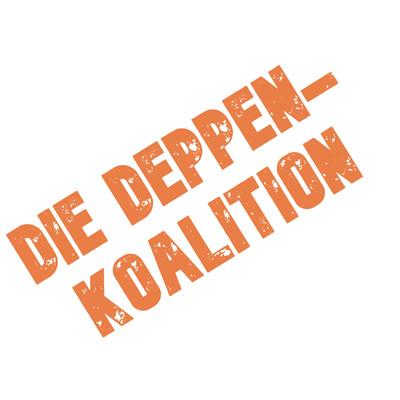 Die Deppen-Koalition