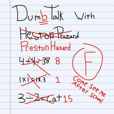 Dum Talk with Preston Hazard