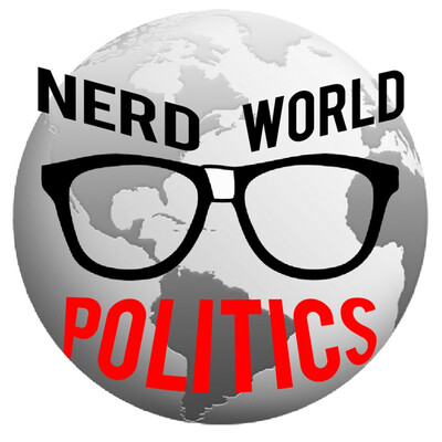 Nerd World Politics