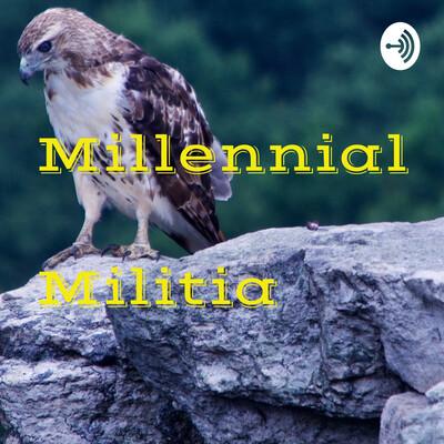 Millennial Militia
