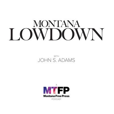 Montana Lowdown