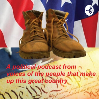 United We Stand Boots-on-the-ground Political Podcast