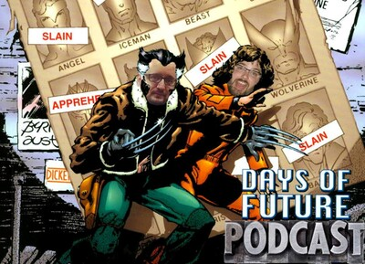 Days of Future Podcast: Examining the X-Men