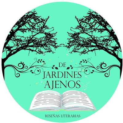 De Jardines Ajenos