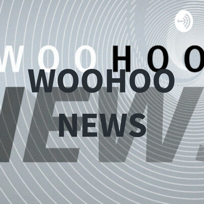 WOOHOO NEWS