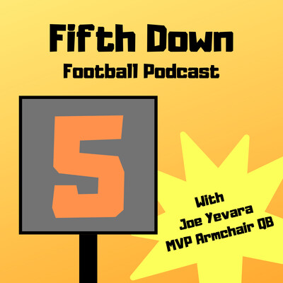 Fifth Down Football Podcast