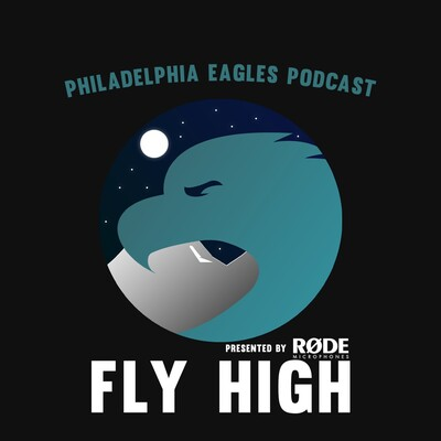 Fly High a Philadelphia Eagles Podcast