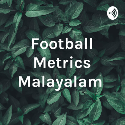 Football Metrics Malayalam
