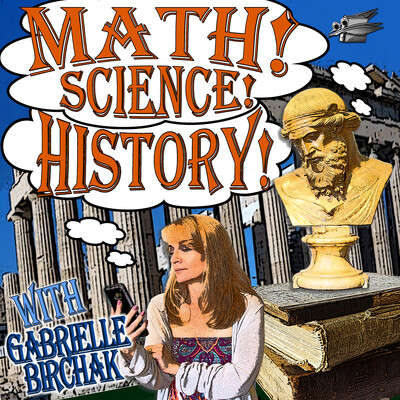Math Science History with Gabrielle Birchak