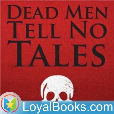Dead Men Tell No Tales by Ernest William Hornung