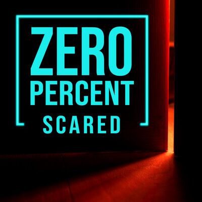 Zero Percent Scared