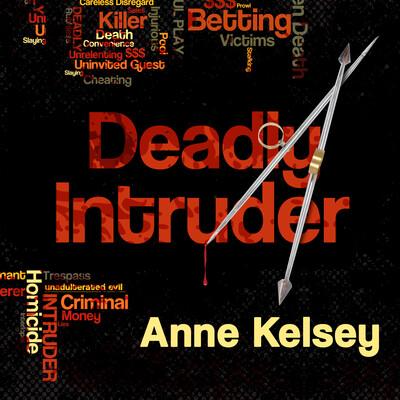 Deadly Intruder