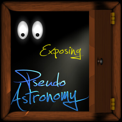 Exposing PseudoAstronomy