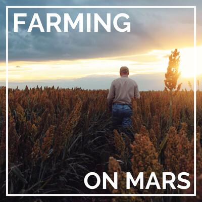 Farming on Mars