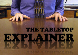 The Tabletop Explainer