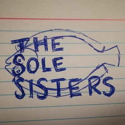 TheSoleSisters Podcast